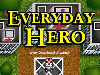 دانلود بازی Everyday Hero برای کامپیوتر