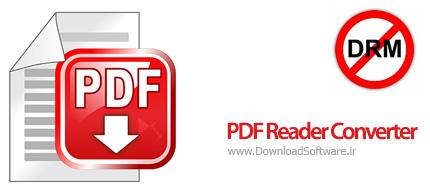 دانلود PDF Reader Converter نرم افزار مبدل و حذف DRM پی دی اف