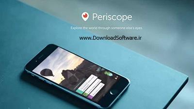 دانلود پریسکوپ Periscope - برنامه به اشتراکگذاری ویدیوهای زنده برای اندروید