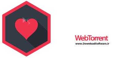 دانلود WebTorrent نرم افزار دانلود از تورنت