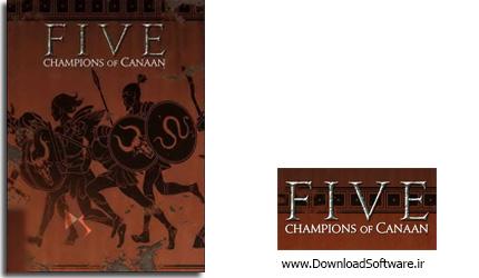 دانلود بازی FIVE Champions of Canaan برای PC