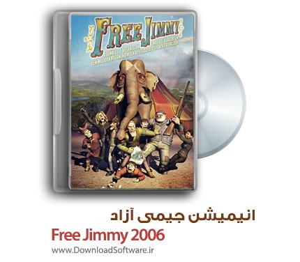 دانلود انیمیشن جیمی آزاد Free Jimmy 2006 با دوبله فارسی