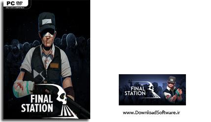 دانلود بازی The Final Station برای کامپیوتر