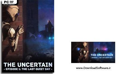 دانلود بازی The Uncertain Episode 1 برای PC