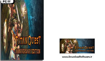 دانلود بازی Titan Quest Anniversary Edition برای PC