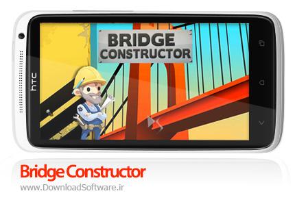 دانلود بازی پل سازی Bridge Constructor برای اندروید + نسخه بی نهایت