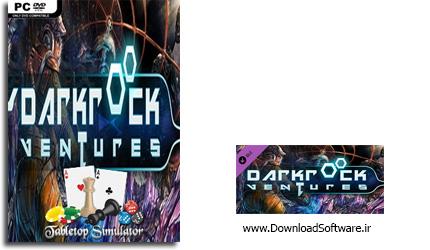 دانلود بازی Tabletop Simulator Darkrock Ventures برای کامپیوتر