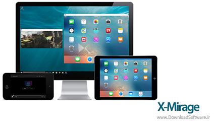 دانلود X-Mirage – استریم بی سیم محتوای آیفون/آیپد در کامپیوتر