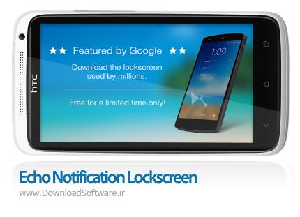 دانلود Echo Notification Lockscreen Premium – نمایش اعلان های اندروید در لاک اسکرین