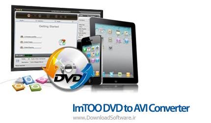 دانلود ImTOO DVD to AVI Converter نرم افزار تبدیل دی وی دی به فرمت AVI