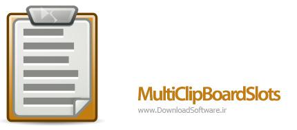 دانلود MultiClipBoardSlots + Portable – نرم افزار مدیریت کلیپ بورد