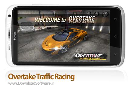 دانلود بازی Overtake Traffic Racing – سبقت در ترافیک برای اندروید + دیتا + پول بی نهایت