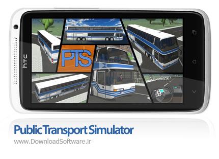 دانلود بازی Public Transport Simulator – شبیه ساز وسایل حمل و نقل عمومی برای اندروید