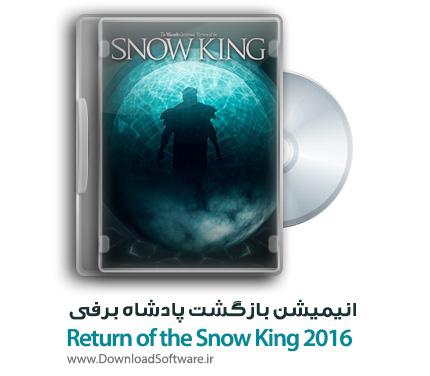 دانلود انیمیشن Return of the Snow King 2016
