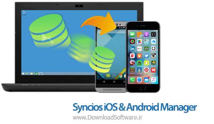 دانلود Syncios iOS & Android Manager – مدیریت دستگاه های اپل و اندروید