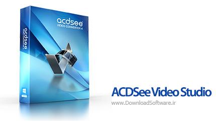 دانلود ACDSee Video Studio - نرم افزار ویرایش حرفه ای ویدیو