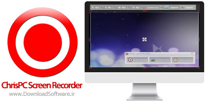 دانلود ChrisPC Screen Recorder – فیلمبرداری از محیط دسکتاپ