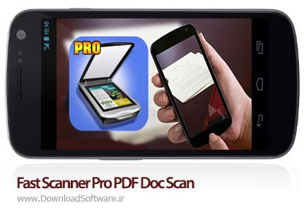 دانلود Fast Scanner Pro PDF Doc Scan – اسکنر PDF برای اندروید