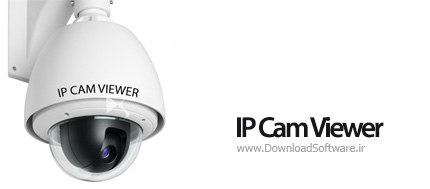 دانلود IP Cam Viewer – نرم افزار کنترل دوربین مدار بسته