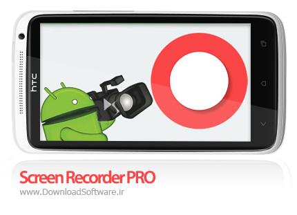 دانلود Screen Recorder PRO – فیلمبرداری از محیط اندروید