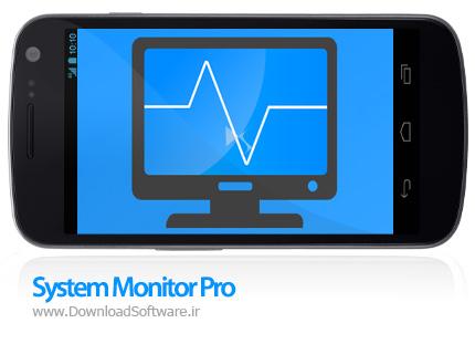دانلود System Monitor Pro – نرم افزار نمایش مشخصات دستگاه های اندروید