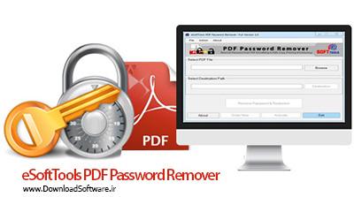 دانلود eSoftTools PDF Password Remover – حذف پسورد فایل های PDF