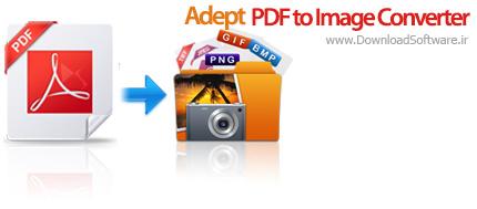 دانلود Adept PDF to Image Converter نرم افزار تبدیل پی دی اف به تصاویر