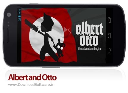 دانلود بازی Albert and Otto – در جستجوی دخترک برای اندروید + دیتا