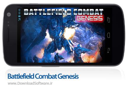 دانلود بازی Battlefield Combat Genesis – نبردهای اکشن در میدان جنگ برای اندروید + دیتا + پول بی نهایت