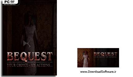 دانلود بازی Bequest برای کامپیوتر