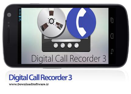 دانلود Digital Call Recorder PRO – ضبط حرفه ای تماس ها در اندروید