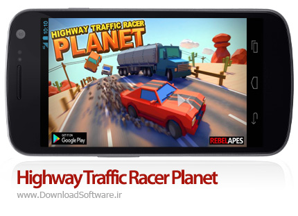 دانلود بازی Highway Traffic Racer Planet – رانندگی در ترافیک برای اندروید + پول بی نهایت