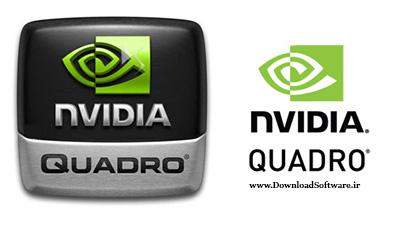 دانلود nVIDIA Quadro Desktop/Notebook Driver – درایور جدید محصولات انویدیا