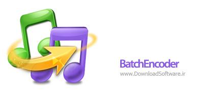 دانلود BatchEncoder + Portable – نرم افزار تبدیل فرمت های صوتی