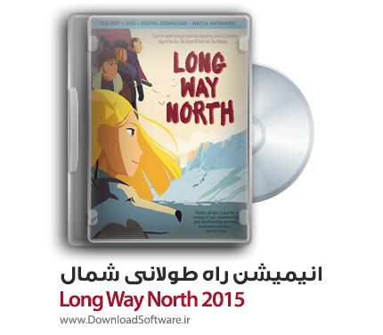 دانلود انیمیشن راه طولانی شمال Long Way North 2015