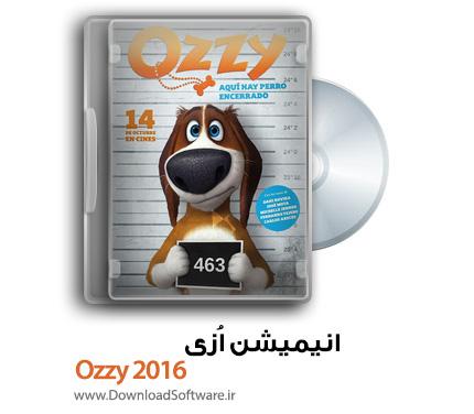 دانلود انیمیشن اُزی Ozzy 2016