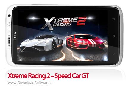 دانلود Xtreme Racing 2 – Speed Car GT – مسابقات اتومبیل رانی برای اندروید
