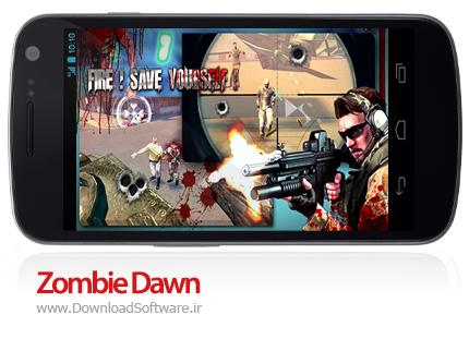 دانلود بازی Zombie Dawn – طلوع زامبی ها برای اندروید + پول بی نهایت