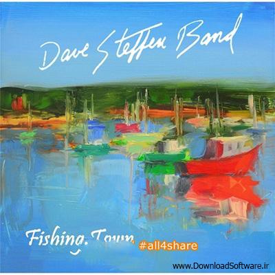 دانلود آلبوم موسیقی Dave Steffen Band - Fishing Town 2015