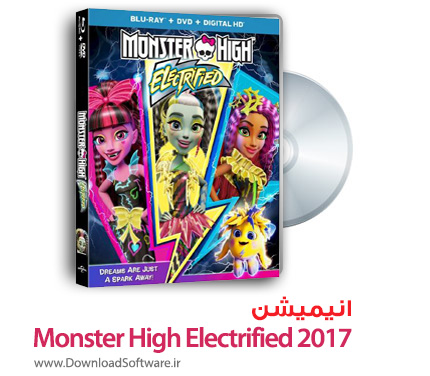دانلود انیمیشن دبیرستان هیولا: هیجان Monster High Electrified 2017 دوبله فارسی