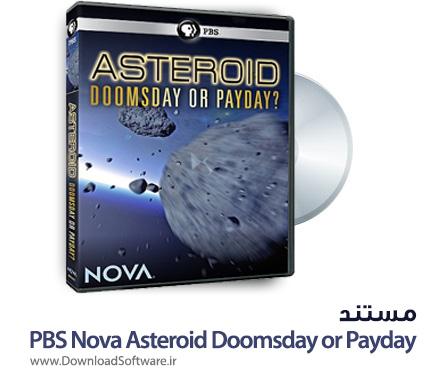 دانلود فیلم مستند PBS Nova Asteroid Doomsday or Payday
