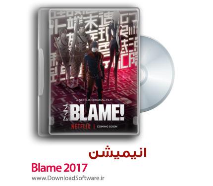 دانلود انیمیشن Blame 2017