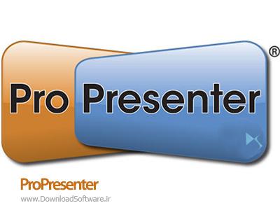 دانلود ProPresenter نرم افزار ارائه همزمان در دو صفحه نمایش
