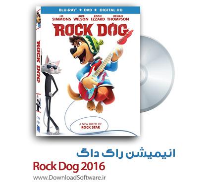 دانلود انیمیشن راک داگ Rock Dog 2016