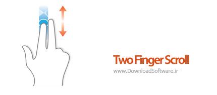 دانلود Two Finger Scroll نرمافزار اسکرول صفحه با دو انگشت، برای تاچ پد لپتاپ برای ویندوز