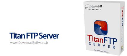 دانلود Titan FTP Server Enterprise نرم افزار ارتباط و انتقال فایل بر روی سرور