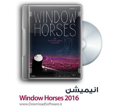 دانلود انیمیشن Window Horses 2016