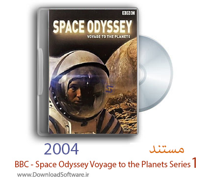 دانلود مستند BBC - Space Odyssey Voyage to the Planets Series 1 2004