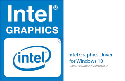 دانلود درایور اینتل برای ویندوز 10 - Intel Graphics Driver for Windows 10 15.46.05.4771
