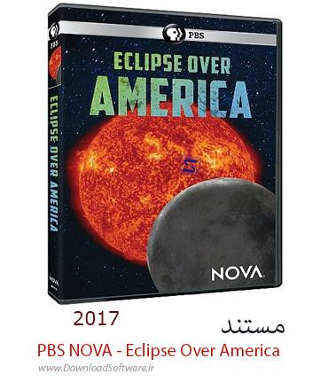 دانلود مستند PBS NOVA - Eclipse Over America 2017